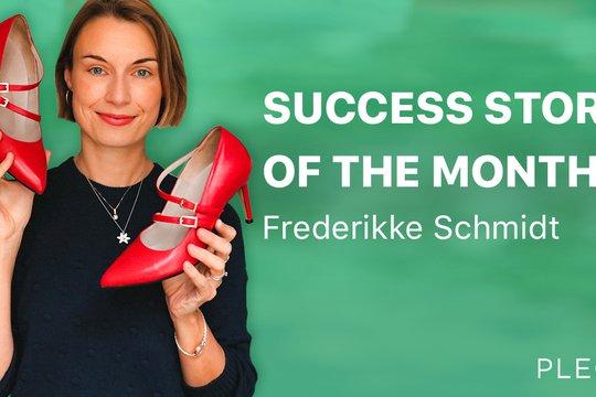 Frederikke Schmidt - Success Story of September